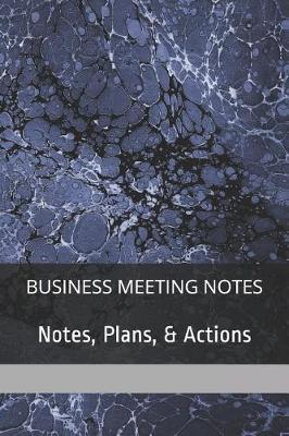 Meeting Notes by Richard Grubb