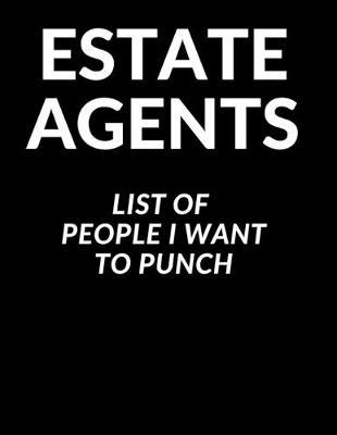 Estate Agents List of People I Want to Punch by Office Collection Notebooks