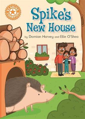 Reading Champion: Spike's New House by Damian Harvey