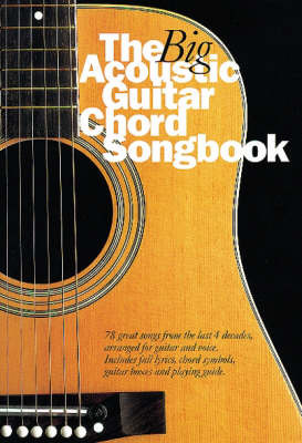 The Big Acoustic Guitar Chord Songbook by Nick Crispin image