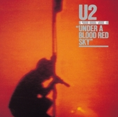 Under A Blood Red Sky (Remastered) by U2