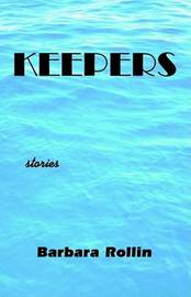 Keepers by Barbara Rollin