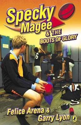 Specky Magee & The Boots Of Glory by Felice Arena image