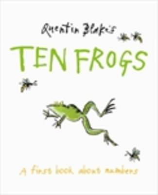 Ten Frogs: A Book About Counting by Quentin Blake