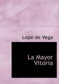 La Mayor Vitoria by Lope , de Vega image