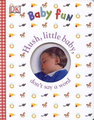 Hush Little Baby by DK Publishing image