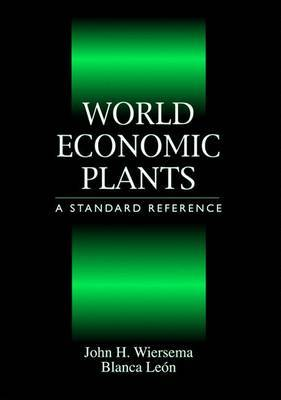 World Economic Plants: A Standard Reference by John H. Wiersema image