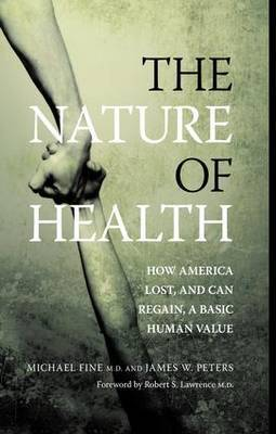 The Nature of Health by Michael D. Fine image
