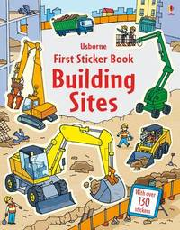 First Sticker Book Building Sites by Jessica Greenwell