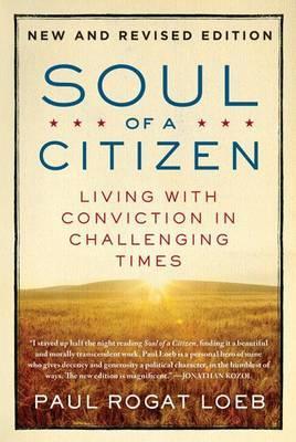 Soul of a Citizen by Paul Rogat Loeb