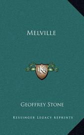 Melville by Geoffrey Stone