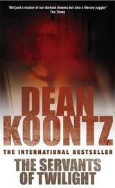 The Servants of Twilight by Dean Koontz image