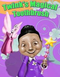 Twink's Magical Toothbrush by Jasmine Powell image