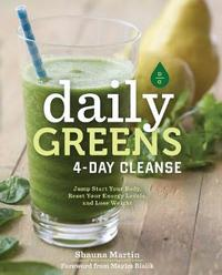 Daily Greens 4-Day Cleanse by Shauna Martin