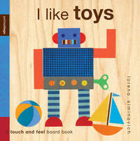 I Like Toys by Lorena Siminovich