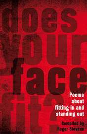 Does Your Face Fit? by Roger Stevens