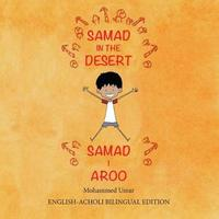 Samad in the Desert (Bilingual English - Acholi Edition) by Mohammed Umar image