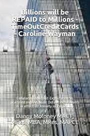 Billions Will Be Repaid to Millions - Timeoutcreditcards - Caroline Wayman by Mres Mba Mact
