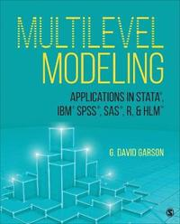 Multilevel Modeling by George David Garson