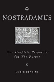 Nostradamus: The Complete Prophecies for the Future by Mario Reading image