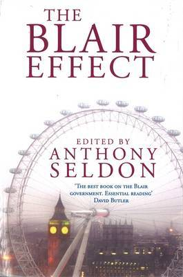 The Blair Effect by Anthony Seldon image
