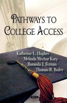 Pathways to College Access by U.S. Department of Education