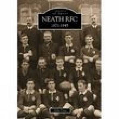 Neath RFC 1871 - 1945 by Mike Price image