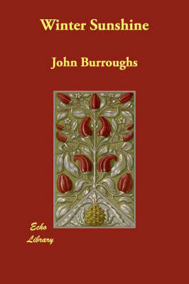 Winter Sunshine by John Burroughs