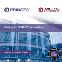 Passing the PRINCE2 Examinations by Office of Government Commerce image