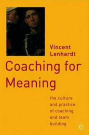 Coaching for Meaning by Vincent Lenhardt image