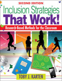 Inclusion Strategies That Work!: Research-Based Methods for the Classroom by Toby J. Karten image