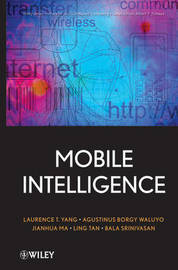 Mobile Intelligence by Laurence Tianruo Yang image