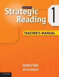 Strategic Reading Level 1 Teacher's Manual by Kathleen O'Reilly