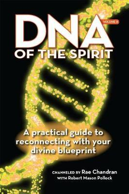DNA of the Spirit, Volume 2 by Rae Chandran image