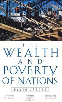 Wealth And Poverty Of Nations by David S Landes image