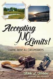 Accepting No Limits by Rikki L Webber image