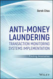 Anti-Money Laundering Transaction Monitoring Systems Implementation by Derek Chau