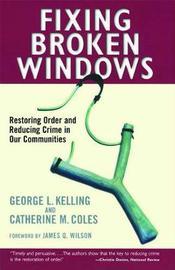 Fixing Broken Windows by Catherine M. Coles image