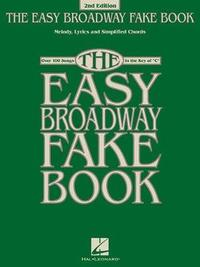 The Easy Broadway Fake Book by Hal Leonard Publishing Corporation