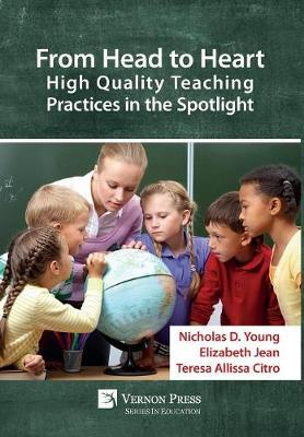 From Head to Heart: High Quality Teaching Practices in the Spotlight by Nicholas D. Young image
