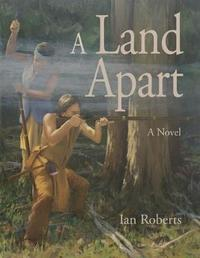 A Land Apart by Ian Roberts