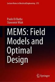 MEMS: Field Models and Optimal Design by Paolo Di Barba