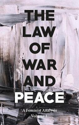 The Law of War and Peace by Gina Heathcote