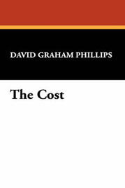 The Cost by David Graham Phillips image