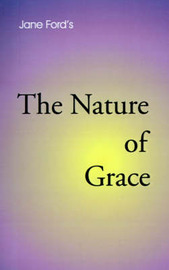 The Nature of Grace by Jane Ford image