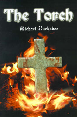 The Torch by Michael Huckabee