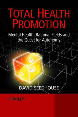 Total Health Promotion by David Seedhouse