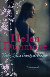 With Your Crooked Heart by Helen Dunmore image