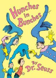 Hunches in Bunches by Dr Seuss