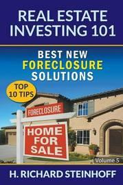 Real Estate Investing 101 by H Richard Steinhoff